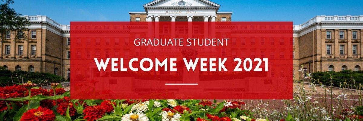 Graduate Student Welcome Week 2021